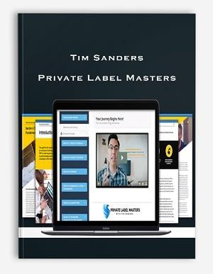 Tim-Sanders-–-Private-Label-Masters
